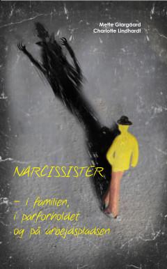 Narcissister - i familien, i parforholdet og på arbejdspladsen - E-bog