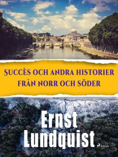 Succès och andra historier från norr och söder. - E-bog