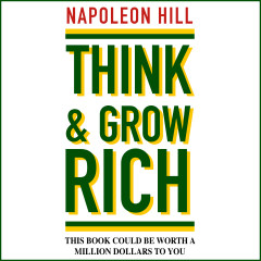 Think and Grow Rich - E-lydbog