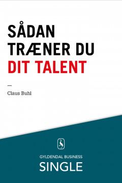 Sådan træner du dit talent - E-bog