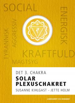Solar plexuschakret - det 3. chakra - E-bog