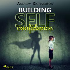 Building Self-Confidence - E-lydbog