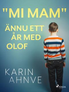 """""""Mi mam"""" ännu ett år med Olof - E-bog"""