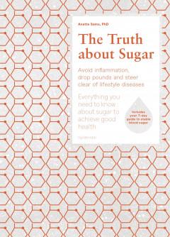 The Truth about Sugar - E-bog
