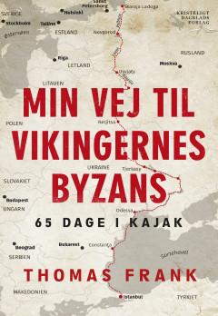 Min vej til vikingernes Byzans - E-bog