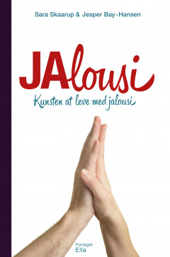 Jalousi - kunsten at leve med jalousi - E-bog