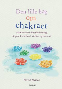 Den lille bog om chakraer