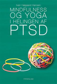 Mindfulness og yoga i helingen af PTSD