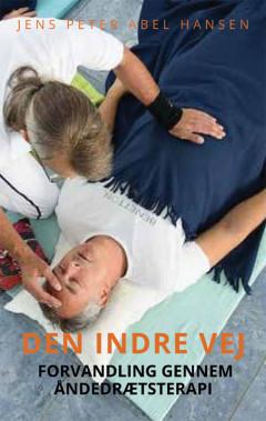 Den indre vej - forvandling gennem åndedrætsterapi
