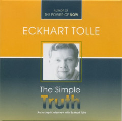 The Simple Truth - Eckhart Tolle