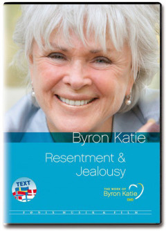 Resentment & Jealousy - Byron Katie - The Work