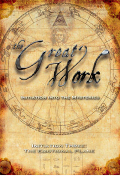 The Great Work Vol 3 - The Emotional Plane