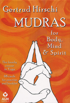 Mudras for Body, Mind and Spirit