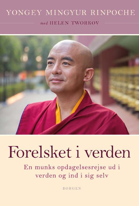 Forelsket I Verden Af Rinpoche Yongey Mingyur Kob Bog Nu