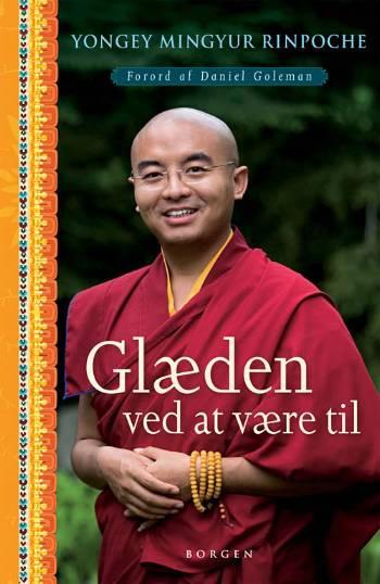Glaeden Ved At Vaere Til Af Yongey Mingyur Rinpoche Kob Bog Nu