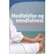Medfølelse og mindfulness