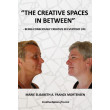 The Creative Spaces in Between - E-bog