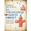 Da vikingerne mødte korset - E-bog