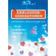 Kærlighedsgenerationen - Håndbogen i Kærlighedens Veje - E-bog