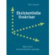Eksistentielle livskriser - E-bog