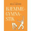Hjemmegymnastik - E-bog