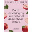 Dansk ernæring og international dødelighedsstatistik - E-bog