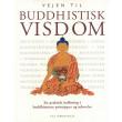 Vejen til BUDDHISTISK VISDOM - E-bog
