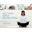 Kom af med din stress - E-bog