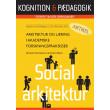 Arkitektur og læring i akademiske forskningspraksisser - E-bog