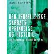 Den israelitiske Sabbats Oprindelse og Historie indtil Jerusalems Erobring år 70 e. Kr. - E-bog