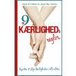 De 9 kærlighedsregler - kunsten at pleje kærligheden i alle aldre - E-bog