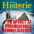På sporet af pyramidernes hemmeligheder - E-lydbog