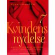 Kvindens nydelse 7: Kærlighedens sprog - erotiske kærtegn - E-bog