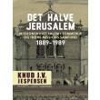 Det halve Jerusalem. Missionshuset Salem i Tommerup og Indre Missions Samfund 1889-1989 - E-bog