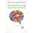 Kommunikation og personlig udvikling - E-bog
