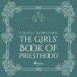 The Girls' Book of Priesthood - E-lydbog