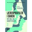 Lærerprofiler i dansk - nye mål og kompetencer 3 - E-bog