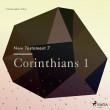 The New Testament 7 - Corinthians 1 - E-lydbog