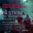 På stribe - din seriemorderpodcast (Richard Ramirez 2:2) - E-bog