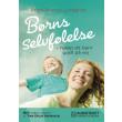 Børns selvfølelse - hjælp dit barn godt på vej - E-lydbog