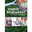 Stabilt blodsukker - overskud i hverdagen - E-bog