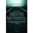 Landskaber fra Dødens metropol - E-bog