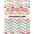 Det absurde teater og Jesu forkyndelse - E-bog