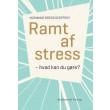 Ramt af stress - E-bog