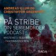 På stribe - din seriemorderpodcast (Fantommorderen) - E-bog