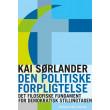 Den politiske forpligtelse - E-bog