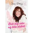 Elsk dig selv og bliv elsket - E-bog