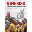 Kinesisk religion og livsanskuelse - E-bog