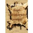 Hopi-indianernes profeti - E-bog