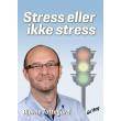 Stress eller ikke stress - E-bog